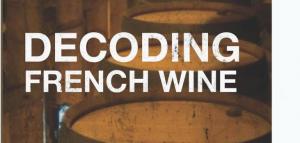 Decoding French Wine